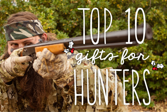 10 Best Christmas and Birthday Gifts for Hunters 2021
