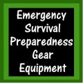 Emergency Survival Preparedness Gear Equipment