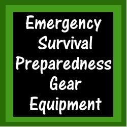 Emergency Survival Preparedness Gear Equipment