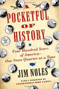 A Pocketful of History: Four Hundred Years of America--One State Quarter at a Time Hardcove