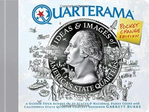Quarterama: Ideas and Designs of America's State Quarters, Pocket Change Edition