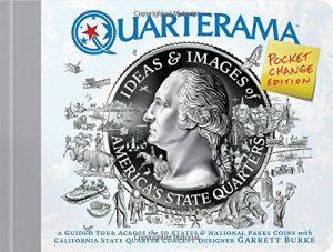 Quarterama: Ideas and Designs of America's State Quarters, Pocket Change Edition