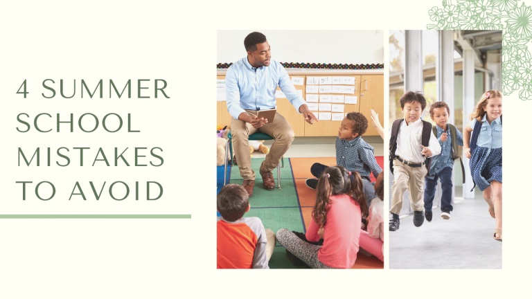 4 Summer School Mistakes To Avoid